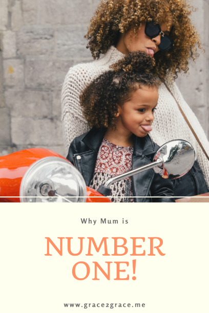 Why Mum Is Number 1!