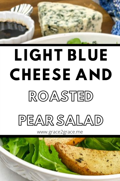 Light Blue Cheese And Roasted Pear Salad