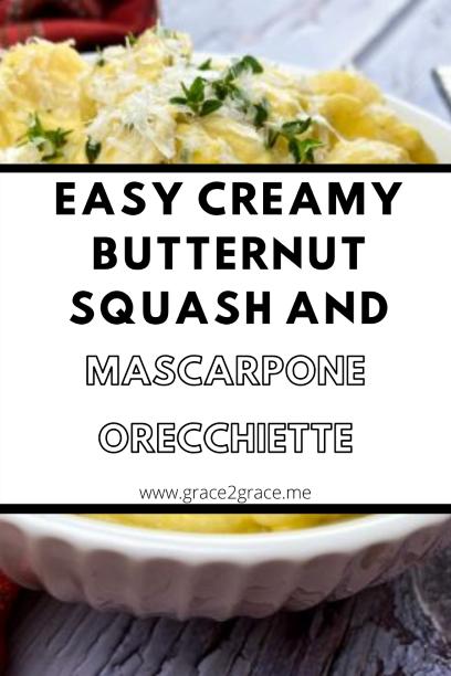 Easy Creamy Butternut Squash and Mascarpone Orecchiette